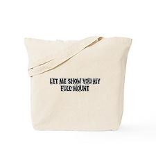 Full Mount Tote Bag