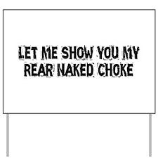 Rear Naked Choke Yard Sign
