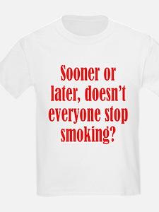 Doesn't Everyone Stop Smoking T-Shirt