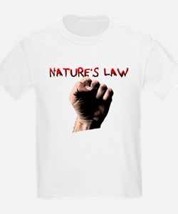 Natures Law T-Shirt