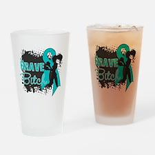 Ovarian Cancer - Brave Bitch Drinking Glass