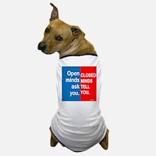 Open Mind Dog T-Shirt