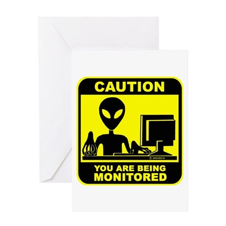 Caution! you are being monito Greeting Card