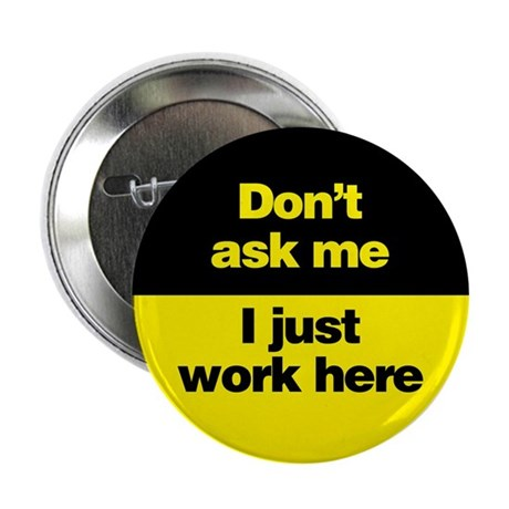 """Don't Ask Me 2.25"""" Button"""