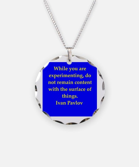 Ivan Pavlov quotes Necklace Circle Charm