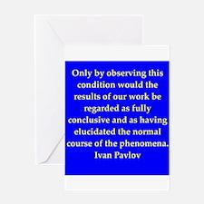 Ivan Pavlov quotes Greeting Card