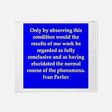 Ivan Pavlov quotes Throw Blanket