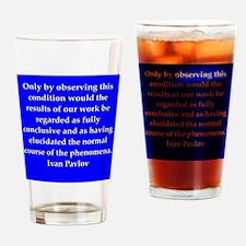 Ivan Pavlov quotes Drinking Glass