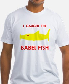 I Caught the Babel Fish T-Shirt
