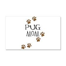 Pug Mom Car Magnet 20 x 12