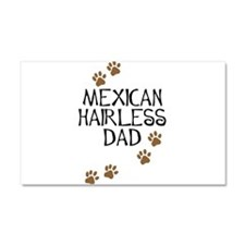 Mexican Hairless Dad Car Magnet 20 x 12