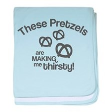 These Pretzels Are Making Me baby blanket