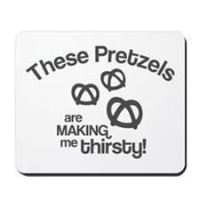 These Pretzels Are Making Me Mousepad