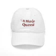 B Movie Queen Baseball Cap