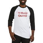 B Movie Queen Baseball Jersey