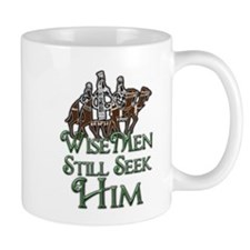 WiseMen still seek Him Mug