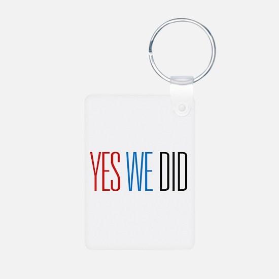 Obama Yes We Did Keychains