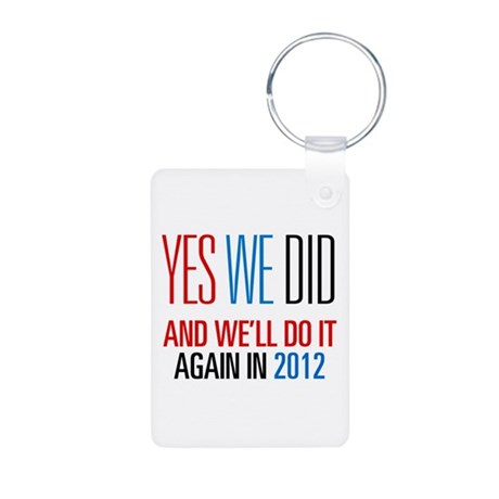 Obama Yes We Did 2012 Aluminum Photo Keychain