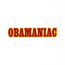 Obamaniac Aluminum License Plate