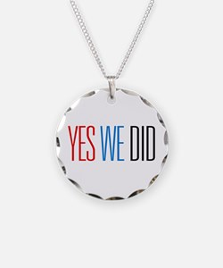 Yes We Did Necklace