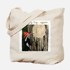 Try-try Again Tote Bag