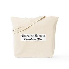 Loves Pasadena Girl Tote Bag