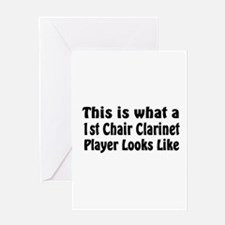 1st Chair Clarinet Greeting Card