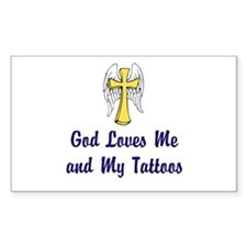 God Loves Me and My Tattoos Decal