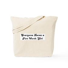 Loves Fort Worth Girl Tote Bag