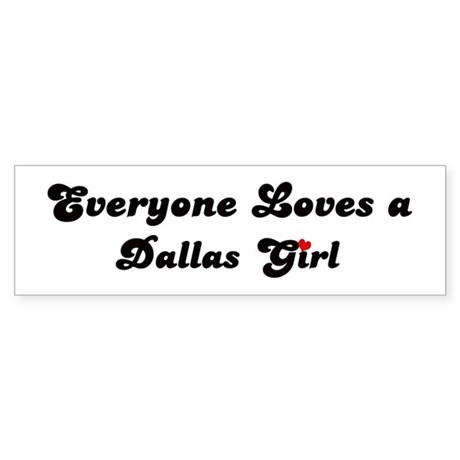 Loves Dallas Girl Bumper Sticker