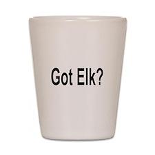 Got Elk? Shot Glass