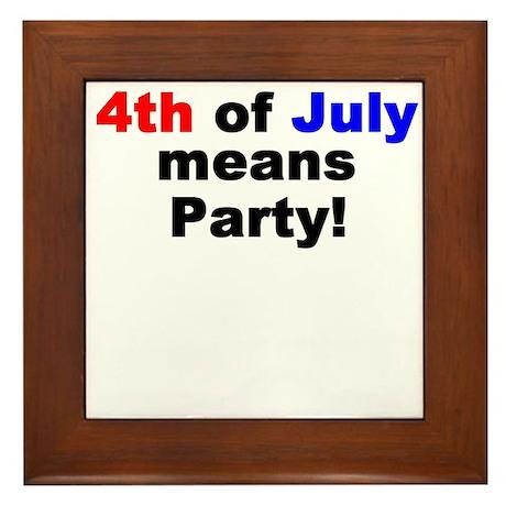 4th means Party! Framed Tile