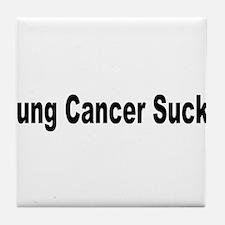 Lung Cancer Sucks Tile Coaster
