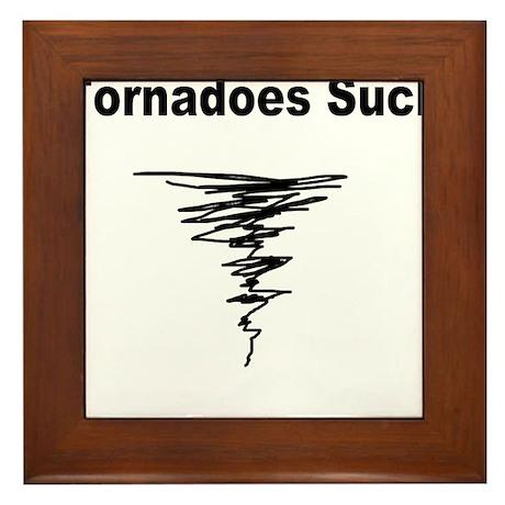 Tornadoes Suck Framed Tile