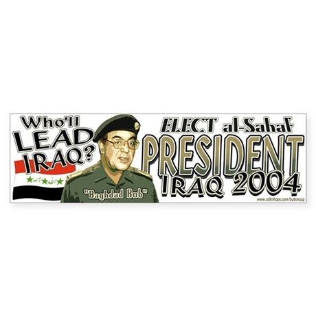 Bumper Sticker/Baghdad Bob in 2004