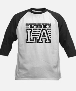 I'd Rather Be In LA Tee