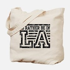 I'd Rather Be In LA Tote Bag