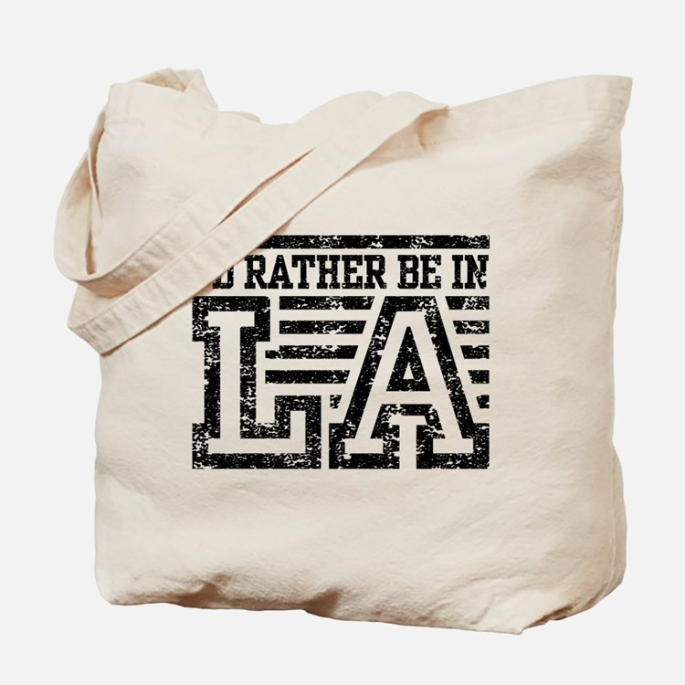 I'd Rather Be In LA Tote Bag