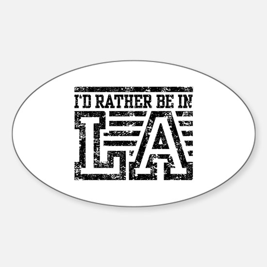 I'd Rather Be In LA Sticker (Oval)