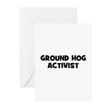 Ground Hog Activist Greeting Cards (Pk of 10)