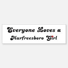 Loves Murfreesboro Girl Bumper Bumper Bumper Sticker