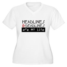 Headlines & Deadlines T-Shirt