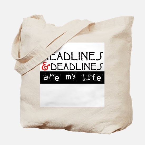 Headlines & Deadlines Tote Bag