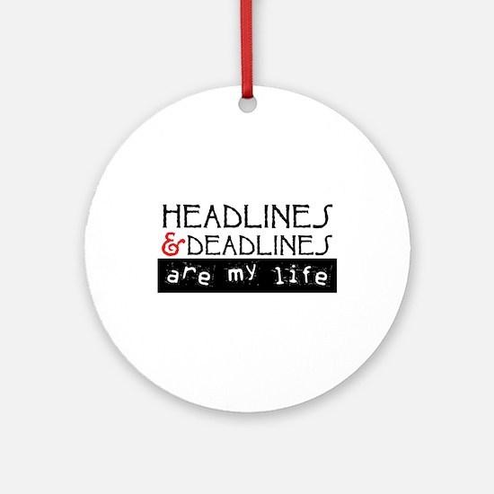 Headlines & Deadlines Ornament (Round)