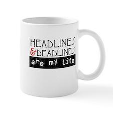 Headlines & Deadlines Mug