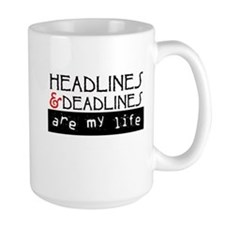Headlines & Deadlines Mug