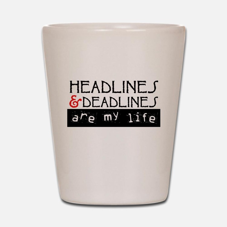 Headlines & Deadlines Shot Glass
