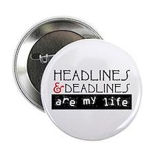 "Headlines & Deadlines 2.25"" Button"