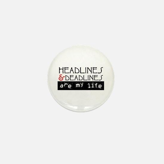 Headlines & Deadlines Mini Button