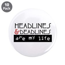 "Headlines & Deadlines 3.5"" Button (10 pack)"